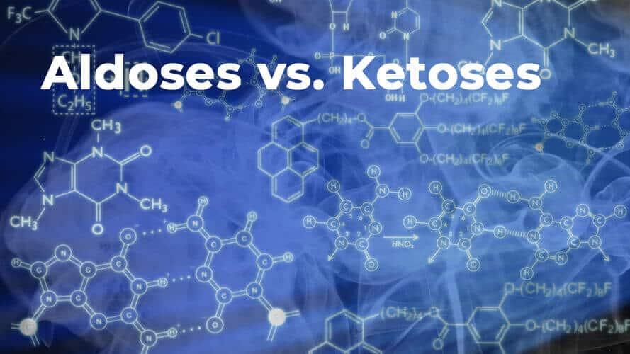 Aldoses-vs-Ketoses