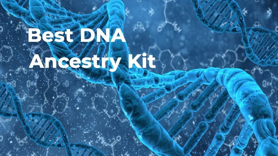 Best DNA Ancestry Kit