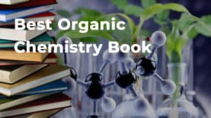 Best Organic Chemistry Book